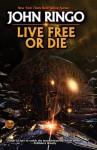 Live Free or Die: Troy Rising I - John Ringo