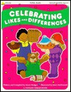 Celebrating Likes and Differences - Susan Hodges, Janet McDonnell
