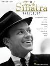 The Frank Sinatra Anthology - Hal Leonard Publishing Company
