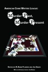 Murder Past, Murder Present - Jan Grape, R. Barri Flowers