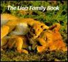 Lion Family Book, The (Animal Family (Chronicle)) - A. Hofer, G Ziesler, Gunter Ziesler, Patricia Crampton