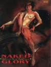 Naked Glory: The Erotic Art of Frank Stack - Ezra Mark, Jim Woodring
