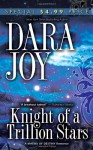 Knight of a Trillion Stars (Matrix of Destiny #1) - Dara Joy