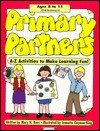 Primary Partners: Ages 8 to 11 (Old Testament) - Mary H. Ross, Jennette Guymon