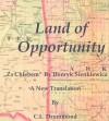 Land of Opportunity - Henryk Sienkiewicz, Craig L. Drummond