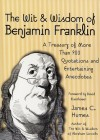 The Wit & Wisdom of Benjamin Franklin - James C. Humes, Benjamin Franklin, David Eisenhower