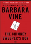 The Chimney Sweeper's Boy - Barbara Vine, Ruth Rendell