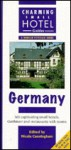Charming Small Hotel Guide Germany - Chris Gill, Nicola Cunningham