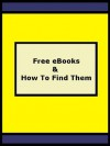 Free eBooks And How To Find Them - Chris Johnson