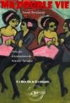 Ma Double Vie. Mémoires de Sarah Bernhardt (avec illustrations): édition intégrale (Romance) (French Edition) - Sarah Bernhardt, Walter Spindler