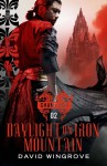 Daylight On Iron Mountain - David Wingrove