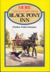 More Adventures from Black Pony Inn - Christine Pullein-Thompson, Glenn Steward