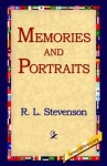 Memories and Portraits - Robert Louis Stevenson, 1st World Library