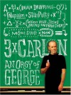 Three Times Carlin: An Orgy of George - George Carlin