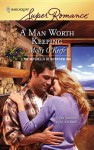 A Man Worth Keeping - Molly O'Keefe