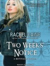 Two Weeks' Notice - Rachel Caine, Julia Whelan