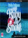 The Ruby in the Smoke (Sally Lockhart Series #1) - Philip Pullman, Anton Lesser