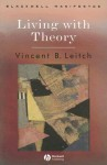 Living with Theory - Vincent B. Leitch