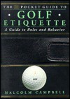 The DK Pocket Guide to Golf Etiquette - Malcolm Campbell