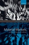 Material Markets: How Economic Agents are Constructed (Clarendon Lectures in Management Studies) - Donald MacKenzie