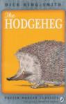 The Hodgeheg (Puffin Modern Classics) - Dick King-Smith