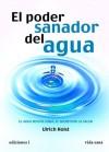 EL PODER SANADOR DEL AGUA (Spanish Edition) - Ulrich Holst
