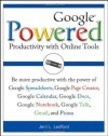 Google Powered: Productivity with Online Tools - Jerri L. Ledford
