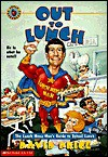 Out to Lunch: The Lunch Menu Man's Guide to School Lunch - David Price, Chuck Slack