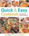 Quick And Easy Cookbook: Over 300 Step By Step Instructions (The Essential Recipe Cookbook Series) - Gina Steer
