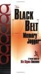 The Black Belt Memory Jogger: A Pocket Guide for Six Sigma Success - Paul Sheehy, Daniel Navarro, Robert Silvers, Victoria Keyes, Deb Dixon, Daniel Picard