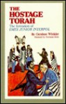 The Hostage Torah: A Thrilling Blend Of Espionage, Suspense, And Spiritual Confrontation That Stirs The Souls Of Three Young Men In The Holyland - Gershon Winkler