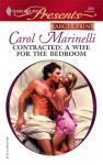 Contracted: A Wife For The Bedroom (Romance Large) - Carol Marinelli