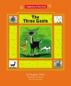 The Three Goats . - Margaret Hillert, Mel Pekarsky