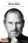 Steve Jobs: Die autorisierte Biografie des Apple-Gründers - Walter Isaacson