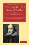 The Cambridge Shakespeare: Volume 3 - William Aldis Wright, William George Clark, William Shakespeare