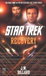 Recovery (Star Trek: The Original Series) - J.M. Dillard