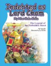 Indebted as Lord Chom: The Legend of the Forbidden Street = N NH Chua Chom - Song, William Smith