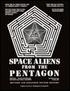 Space Aliens from the Pentagon: Flying Saucers Are Man-Made Electrical Machines - William R. Lyne