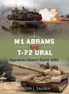 M1 Abrams vs T-72 Ural: Operation Desert Storm 1991 - Steven J. Zaloga, Jim Laurier