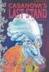 Casanova's Last Stand - Hunt Emerson, Emerson Hunt
