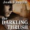 The Darkling Thrush - Josh Lanyon, Max Miller