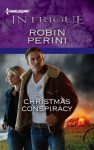 Christmas Conspiracy - Robin Perini