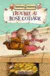 Trouble at Rose Cottage - Emily Bearn