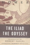 The Iliad & The Odyssey - Homer, Robert Fagles, Bernard Knox