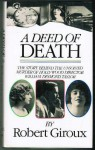 A Deed Of Death - Robert Giroux