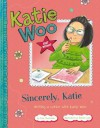 Sincerely, Katie: Writing a Letter With Katie Woo - Fran Manushkin, Tammie Lyon