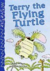 Terry The Flying Turtle - Anna Wilson