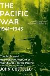 The Pacific War: 1941-1945 - John Costello