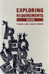 Exploring Requirements: Quality Before Design - Gerald M. Weinberg, Donald C. Gause