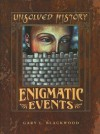 Enigmatic Events - Gary L. Blackwood